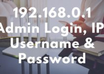 192.168.0.1 Admin Login, IP, Username and Password